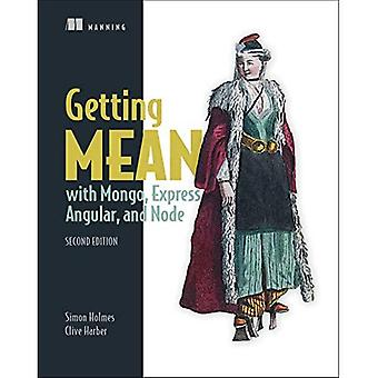 Getting MEAN with Mongo, Express, Angular, and Node,� Second Edition