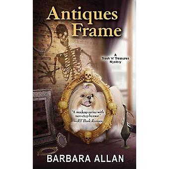 Antiques Frame by B. Allan - 9780758293145 Book
