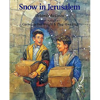 Snow in Jerusalem by Deborah Costa - Cornelius Van Wright - Ying-Hwa