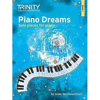 Piano Dreams Solo Book 1 by Anne Terzibaschitsch - Ruth Keating - 978