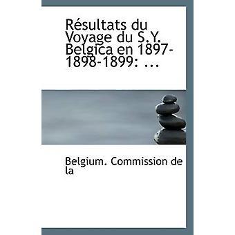 Resultats Du Voyage Du S.Y. Belgica En 1897-1898-1899 - ... by Belgium