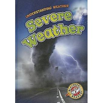 Severe Weather by Kristin Schuetz - 9781626172548 Book