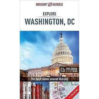 Insight Guides Explore Washington by Insight Guides Explore Washingto