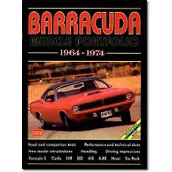Barracuda Muscle Portfolio 1964-1974 by R. M. Clarke - 9781855202597