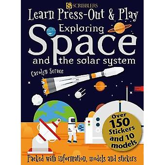 Learn - Press-Out and Play Exploring Space and the Solar System by Le
