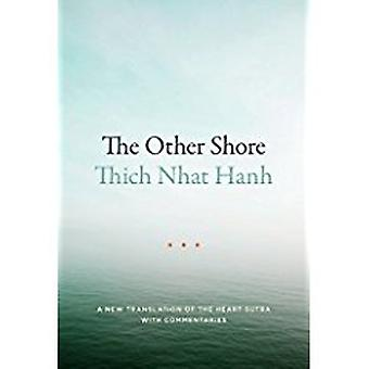 The Other Shore - A New Translation Of The Heart Sutra With Commentari