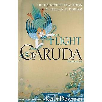 Flight of the Garuda - Dzogchen Teachings of Tibetan Buddhism (2nd) by