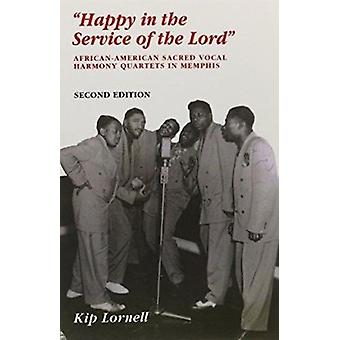 Happy in Service of Lord - African-American Sacred Vocal Harmony (2nd)