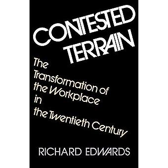 Contested Terrain: The Transformation of the Workplace in America