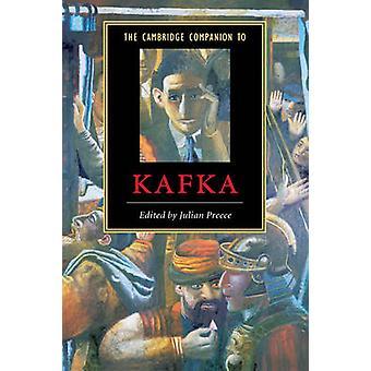 Cambridge Companion to Kafka by Julian Preece