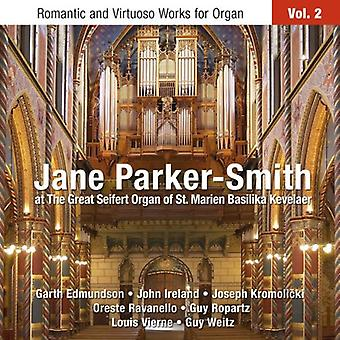 Jane Parker Smith - Jane Parker-Smith at the Great Seifert Organ of st. Marien Basilika Kevelaer [CD] USA import