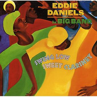 Eddie Daniels - Swing Low Sweet Klarinette [CD] USA import