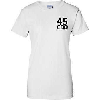 Licensed MOD -  Royal Marines 45 Cdo - Text - Ladies Chest Design T-Shirt