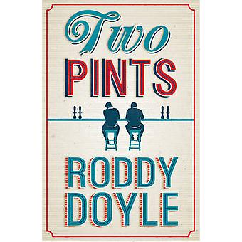 Two Pints by Roddy Doyle - 9780224097819 Book