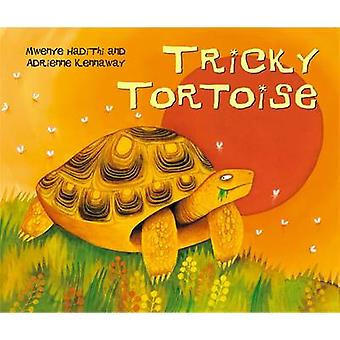 Tricky Tortoise (2nd New edition) by Mwenye Hadithi - Adrienne Kennaw