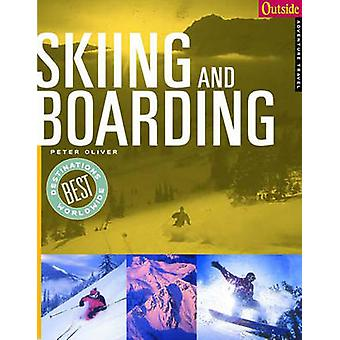 Outside Adventure Travel - Skiing and Boarding by Peter Oliver - 97803