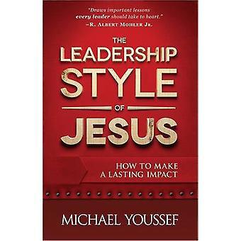 Ledarstil Jesu - hur man gör en varaktig inverkan av Michae