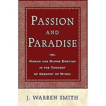 Passion et Paradise - émotion humaine et Divine dans la pensée de Greg