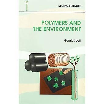 Polymères et l'environnement par Gerald Scott - livre 9780854045785