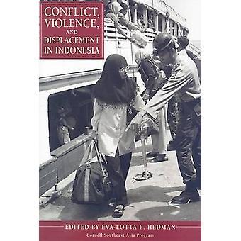 Konflikt - Gewalt- und Vertreibung in Indonesien von Eva-Lotta E. H