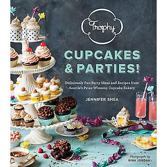 Trophy Cupcakes and Parties! - Deliciously Fun Party Ideas and Recipes