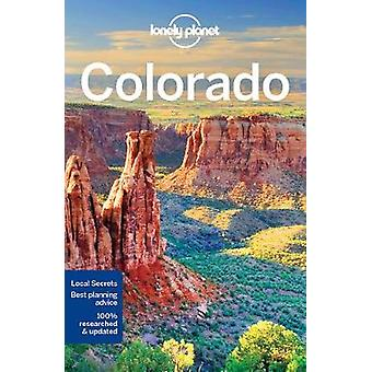 Lonely Planet Colorado by Lonely Planet - 9781786573445 Book