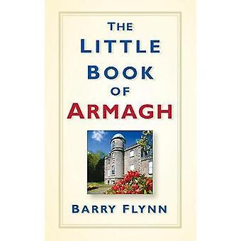 Het kleine boek van Armagh door Barry Flynn - 9781845883669 boek