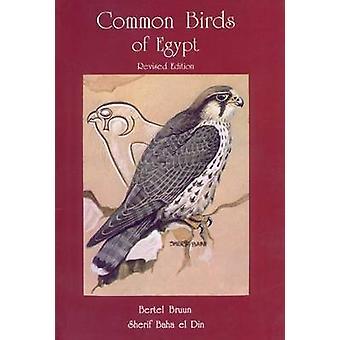 Les oiseaux communs de l'Égypte (2e édition révisée) par Bertel Bruun - Sherif