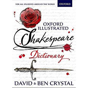 Oxford Illustrated Shakespeare Dictionary by David Crystal - Ben Crys