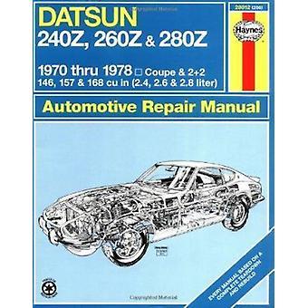 Datsun 240Z/260Z Workshop Användarhandbok av J. H. Haynes - Peter G. S