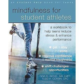 Mindfulness för Student idrottare - en arbetsbok till hjälp tonåringar minska Str