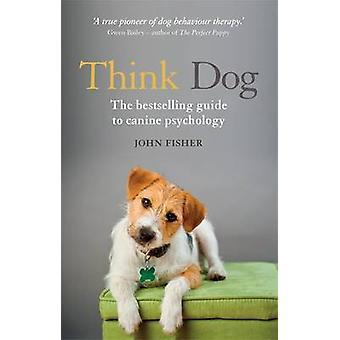 Meinen Sie Hund! -Eine Bedienungsanleitung, Hundepsychologie - 9781844039098 Buch