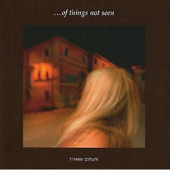 Frank Dituri - Of Things Not Seen by Lewis - Frank Dituri - 9781936205
