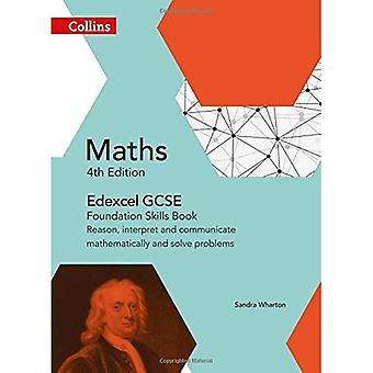 EDEXCEL GCSE Mathematik Stiftung Fähigkeiten Buch: Grund, interpretieren und mathematisch zu kommunizieren und Probleme zu lösen...