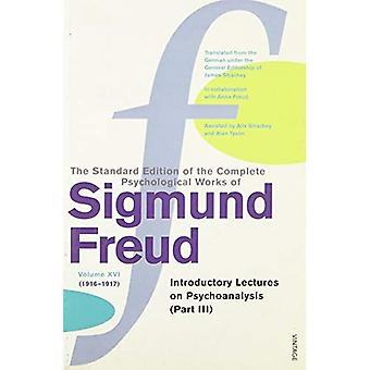 The Complete Psychological Works of Sigmund Freud - Volume 16:  Introductory Lectures on Psycho-analysis, Part 3