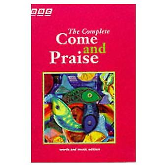 The Complete Come and Praise: Music and Words (Come & Praise)