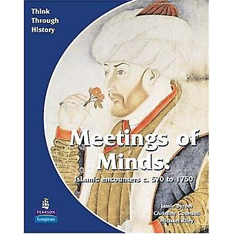 Meeting of Minds: A World Study Before 1900: Students Book (Think Through History)