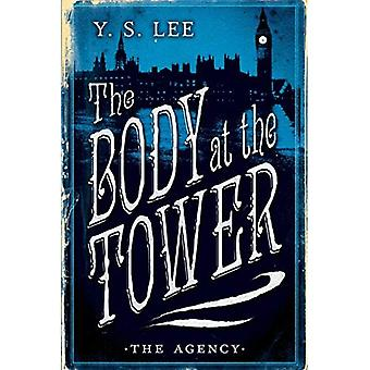 The Agency: The Body at the Tower (Agency Mysteries)