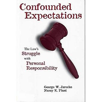 Confounded Expectations: The Law's Struggle with Personal Responsibility