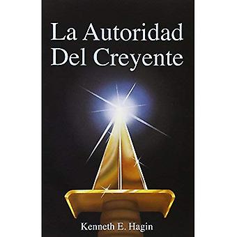 La Autoridad del Creyente / The Believer's Authority