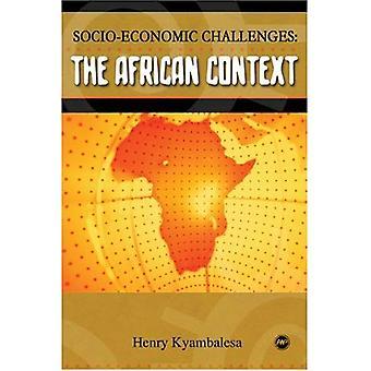 Les défis socio-économiques: Le contexte africain