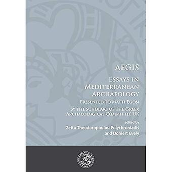 Aegis: Essays in Mediterranean Archaeology: Presented to Matti Egon by the Scholars of the Greek Archaeological...