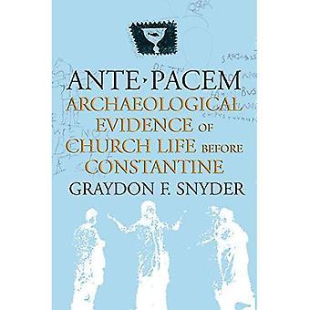 Ante Pacem: Archeologisch bewijs van kerkelijk leven voordat Constantijn