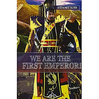 We are the First Emperor! (Timeliners)