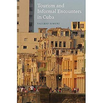 Tourism and Informal Encounters in Cuba (New Directions in Anthropology)