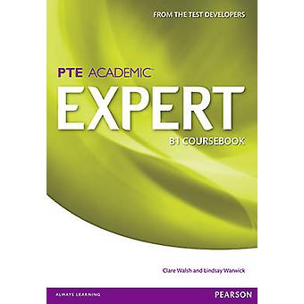 Expert Pearson Test of English Academic B1 Standalone Coursebook (1st