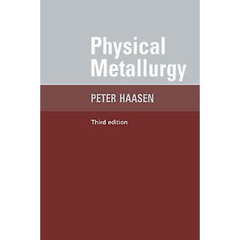 Physical Metallurgy by Haasen & Paul