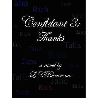 Grazie confidente 3 di Bartiromo & Leslie