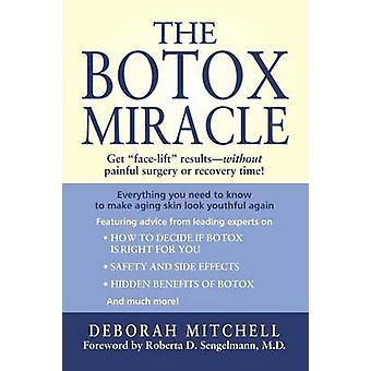Le Miracle de Botox par Mitchell & Deborah