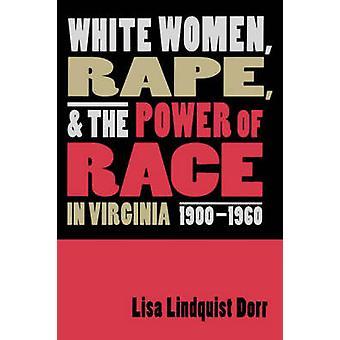 白の女性レイプとバージニア州で超音速・ リサ ・ リンドキスト 19001960 レースの力